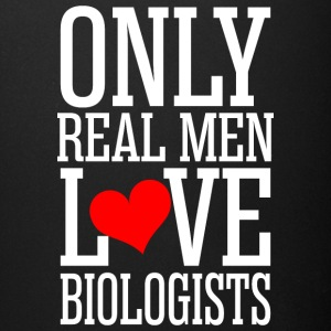 Only Real Men Love Biologists - Full Color Mug