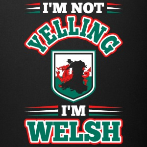 Im Not Yelling Im Welsh - Full Color Mug