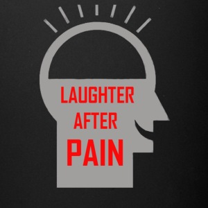Laughter after pain - Full Color Mug