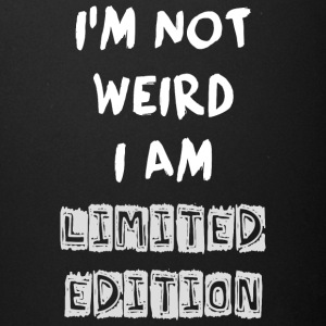Funny Quote - NOT WEIRD BUT LIMITED ! - Full Color Mug