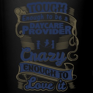 Tough Enough To Be A Daycare Provider T Shirt - Full Color Mug