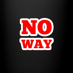 No Way - Full Color Mug