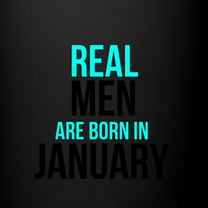 Real Men Are Born In January - Full Color Mug