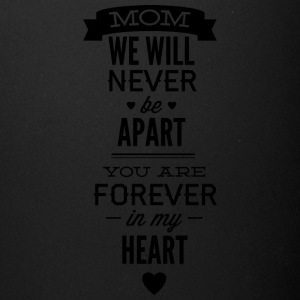 mom_we_will_never_apart - Full Color Mug