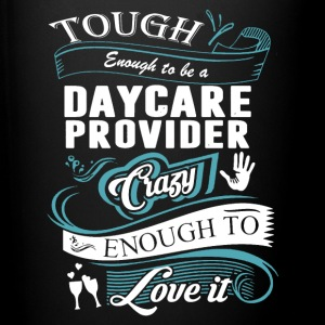 Tough Enough To Be Daycare Provider Shirt - Full Color Mug