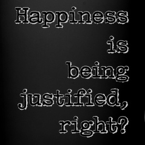 Happiness Is Being Justified, Right? - Full Color Mug
