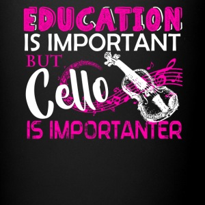 Cello Is Importanter Shirt - Full Color Mug