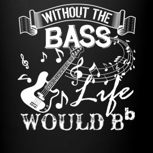 Life Without Bass Shirt - Full Color Mug