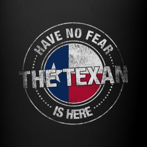 Have No Fear The Texan Is Here - Full Color Mug