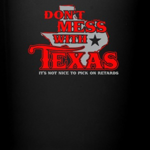 Don't mess with texas - Full Color Mug