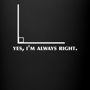 Funny Math Geometry yes I'm Always Right Angle - Full Color Mug