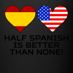 Half Spanish Is Better Than None - Full Color Mug