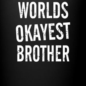 Worlds Okayest Brother - Full Color Mug
