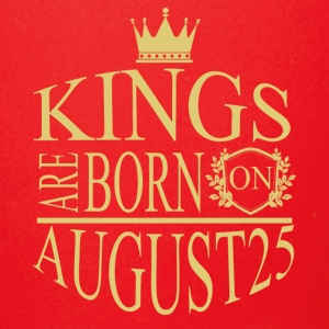Kings are born on August25 - Full Color Mug