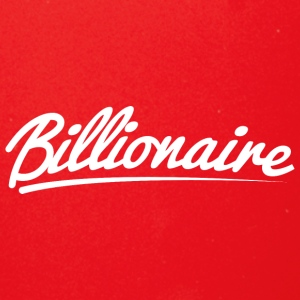 Billionaire - Underlined Design (White Letters) - Full Color Mug