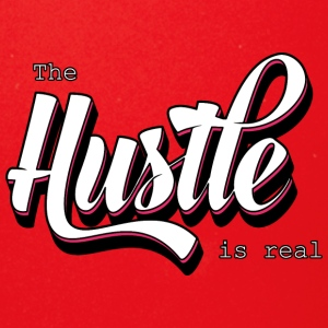 The Hustle is real - Full Color Mug
