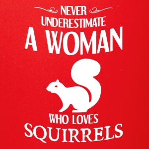 Never Underestimate A Woman who loves squirrels - Full Color Mug