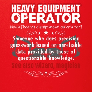 Funny Heavy Equipment Operator Meaning Shirt - Full Color Mug