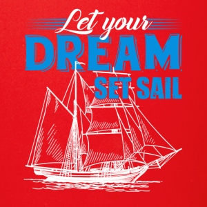 Let Your Dream Set Sail Tshirt - Full Color Mug
