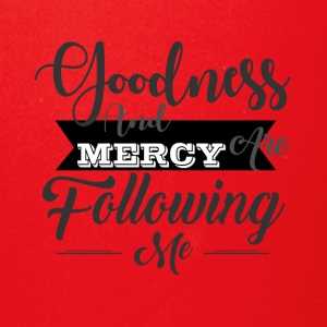 Goodness And Mercy Are Following Me - Full Color Mug
