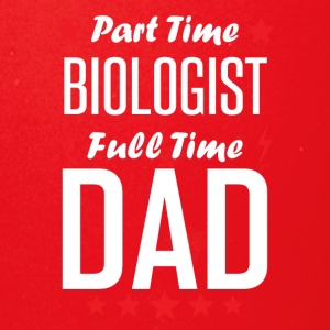 Part Time Biologist Full Time Dad - Full Color Mug