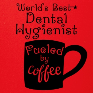 World's Best Dental Hygienist Fueled By Coffee - Full Color Mug