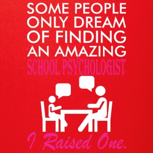 Some People Dream Amazing School Psychologist - Full Color Mug