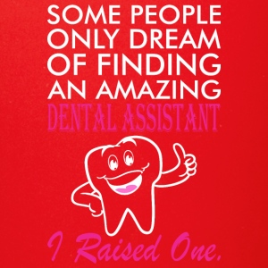 Some People Dream Amazing Dental Assistant - Full Color Mug