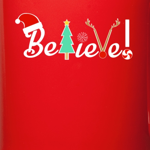 Christmas Believe Design For Xmas - Full Color Mug