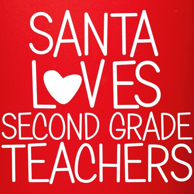 Santa Loves Second Grade Teachers Christmas Tee