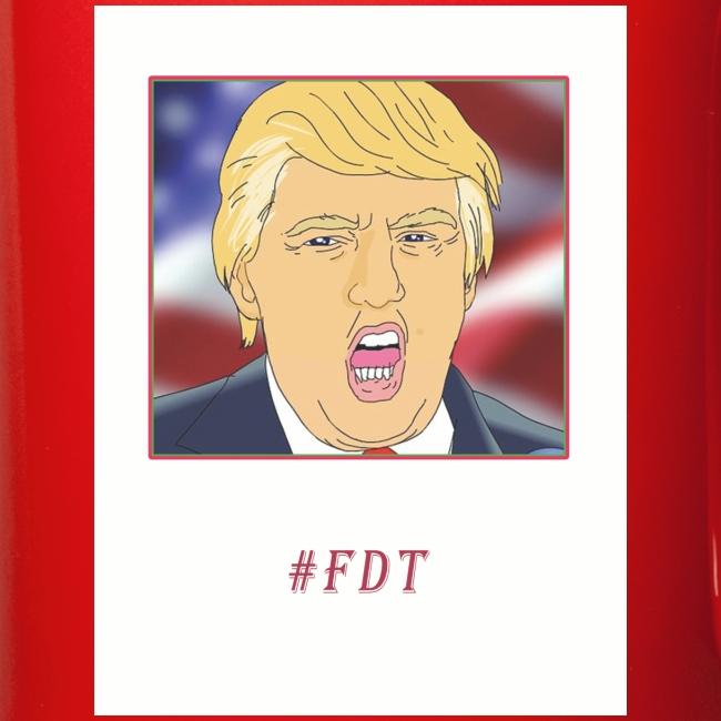 Fuck Donald Trump!