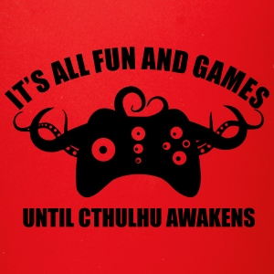 Fun and Games until Cthulhu Awakens - Full Color Mug