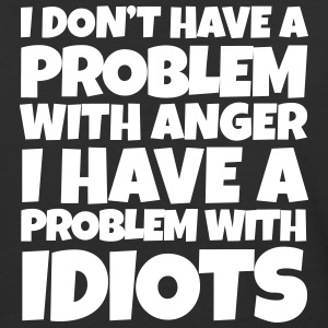I Don't Have a Problem with Anger - Baseball T-Shirt