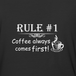Rule #1 Coffee Always Comes First - Baseball T-Shirt