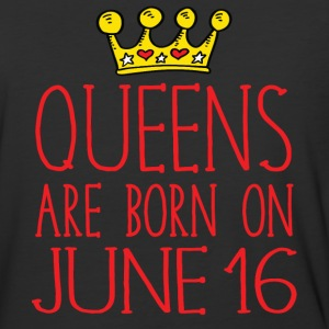 Queens are born on June 16 - Baseball T-Shirt