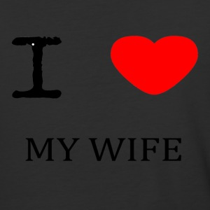I LOVE MY WIFE - Baseball T-Shirt