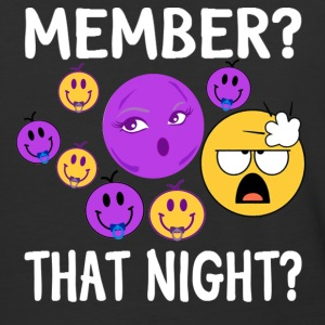 Member? Last Night? - Baseball T-Shirt