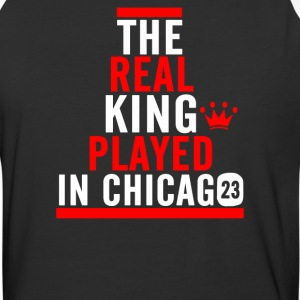 The Real King Played in Chicago - Baseball T-Shirt