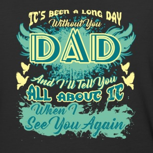 Always I Miss My Dad Shirt - Baseball T-Shirt