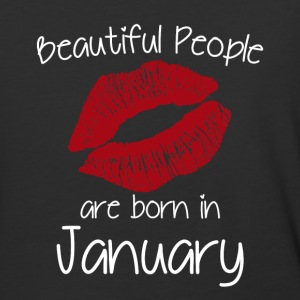 Beautiful people are born in January - Baseball T-Shirt