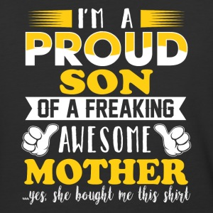 I'm a proud son of a freaking awesome mother - Baseball T-Shirt