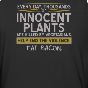 Every day thousands of innocent plants - Baseball T-Shirt