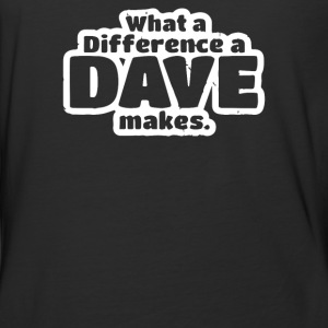What A Difference A Dave Makes - Baseball T-Shirt