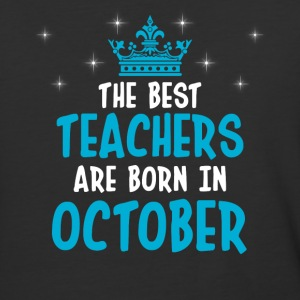 The best teachers are born in October - Baseball T-Shirt