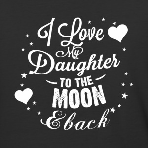 I love my daughter to the moon back - Baseball T-Shirt