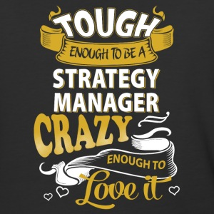 Touch enough to be a Strategy Manager - Baseball T-Shirt