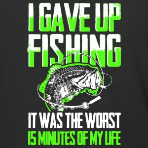 Gave Up Fishing It Was The Worst Is Minutes Shirt - Baseball T-Shirt