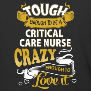Touch enough to be a Critical Care Nurse - Baseball T-Shirt