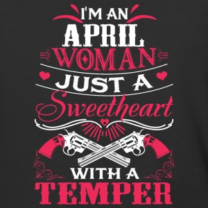 I'm an april woman Just a sweetheart with a temper - Baseball T-Shirt