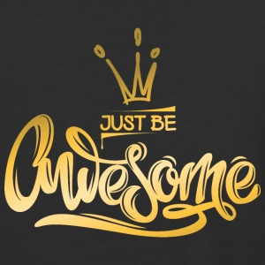 just-be-awesome-gold-crown - Baseball T-Shirt